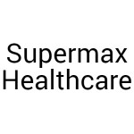Supermax Healthcare